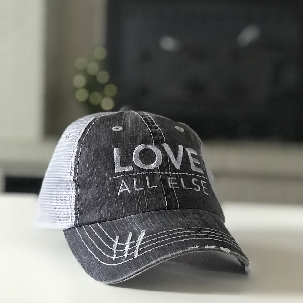 Love Above All Else Herringbone Trucker Cap